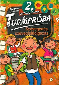 Pokorádi Zoltánné: Tudáspróba 2. osztályosoknak - Szövegértés, szövegfeldolgozás
