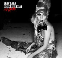 Lady Gaga: Born This Way - The Remix