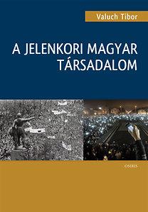 Valuch Tibor: A jelenkori magyar társadalom