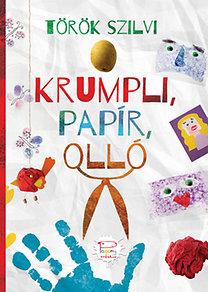 Török Szilvi: Krumpli, papír, olló - Pagony Kreatív