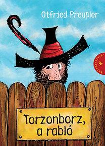Otfried Preussler: Torzonborz, a rabló