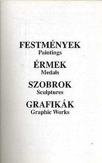 Rideg Gábor (szerk.), Kiss György: Festmények, Érmek, Szobrok, Grafikák