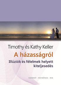 Timothy Keller: A házasságról