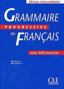 Maia Grégoire: Grammaire Progressive Du Francais.Niveau Intermediaire/Livre