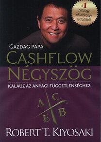 Robert T. Kiyosaki, Sharon L. Lechter: Cashflow négyszög
