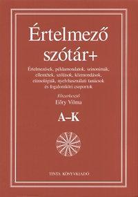 Eőry Vilma (szerk.): Értelmező szótár+, I-II. kötet