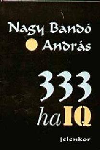 Nagy Bandó András: 333 haiq - A szerző fotóival